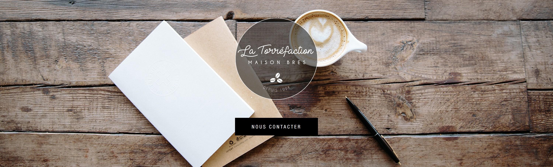La Torréfaction | Maison Bres